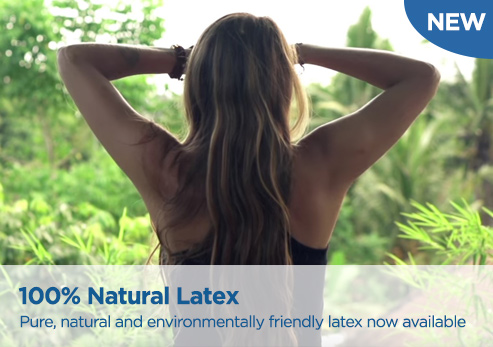 100% Natural latex now available